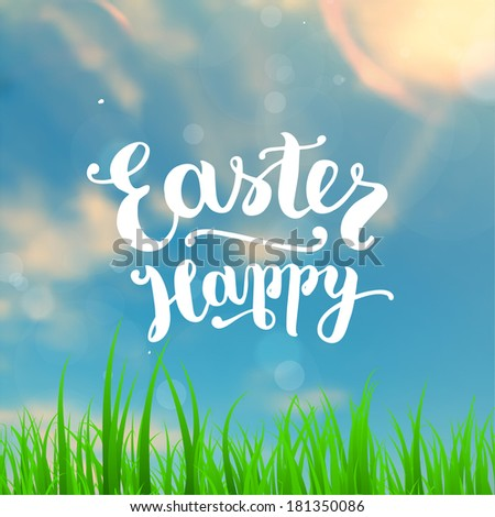 Typographical Background with Happy Easter Lettering. Green Grass, Sun and Sky. Spring Design. - stock vector