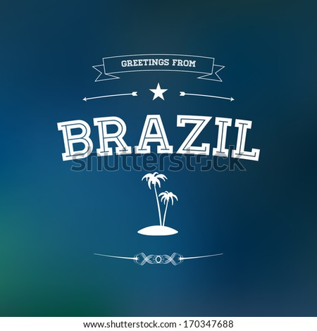 Typographical touristic greeting card on blurry stock vector typographical touristic greeting card on blurry background greetings from brazil m4hsunfo