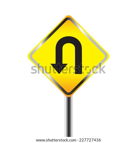 U-Turn road sign. Yellow road sign with turn symbol isolated on white background - stock vector