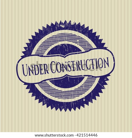 Under Construction rubber grunge texture stamp - stock vector