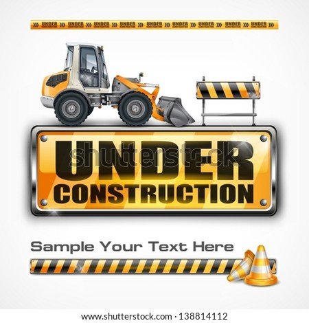 Under construction sign & tractor, on white, vector illustration. Vector Illustration. - stock vector