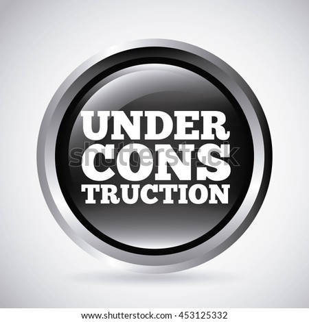 under construction silver button isolated icon design, vector illustration  graphic