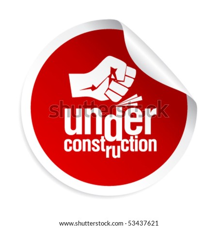 under construction sticker - stock vector