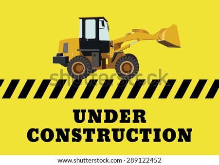 under construction with backhoe vector sign - stock vector