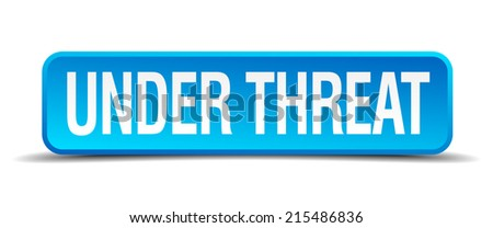 Under threat blue 3d realistic square isolated button