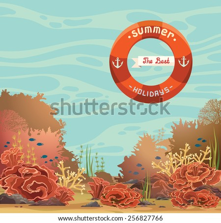 Underwater vector seascape with coral reef and fish on a blue sea. Card of the best summer holidays. - stock vector
