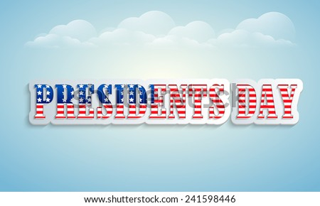 United State of American flag color text Presidents Day on cloudy sky background. - stock vector