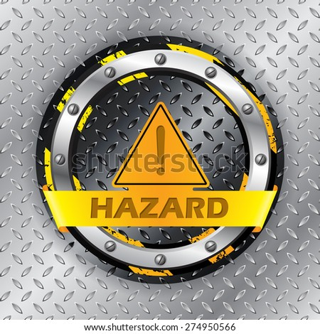 Universal warning sign on metallic plate background - stock vector