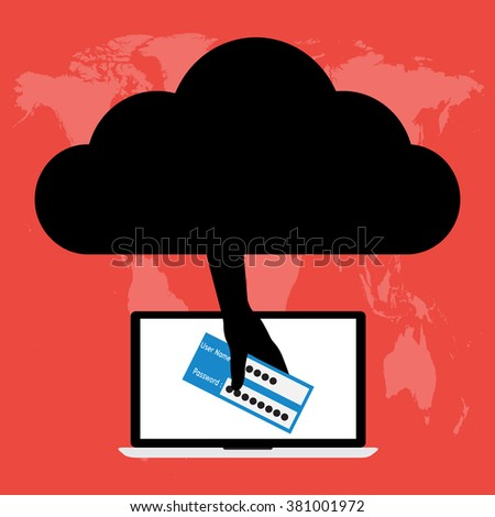 Unknown hacker stolen username and password login on victim laptop computer notebook from black cloud internet. Vector illustration business computer security and data privacy technology concept. - stock vector