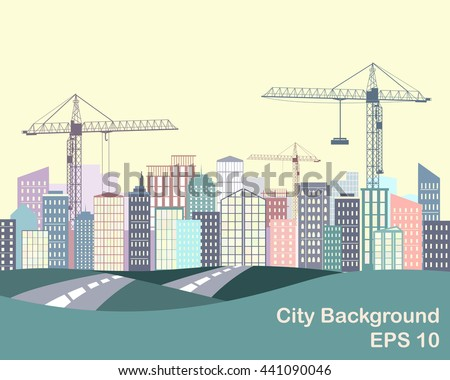 Urban background. City silhouette with buildings and cranes. Road and city on the horizon - stock vector