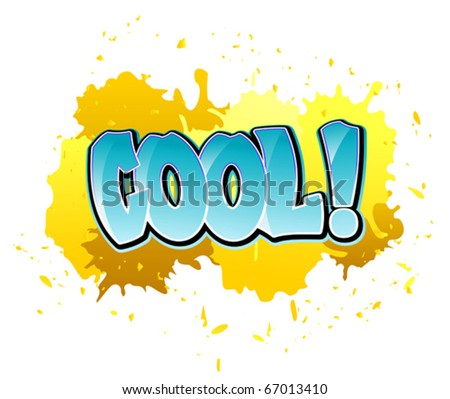 Urban cool graffiti design on blobs background. Jpeg version also available in gallery - stock vector