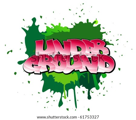 Urban graffiti design of underground on blobs background. Jpeg version also available in gallery - stock vector