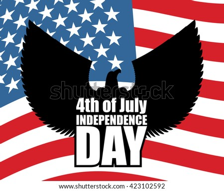 USA Independence Day poster. Silhouette eagle on background of American flag.