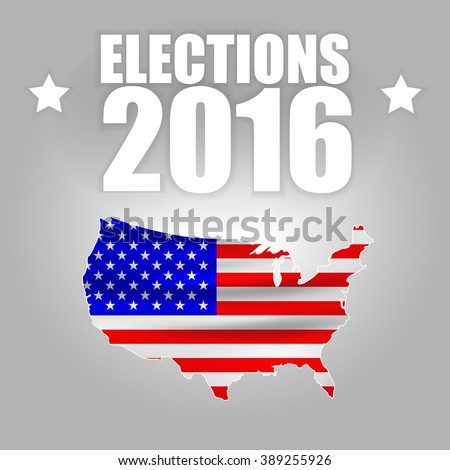 USA 2016 Presidential Elections with image of Stars and Stripes in outline of the American map on gray background with sample text. - stock vector