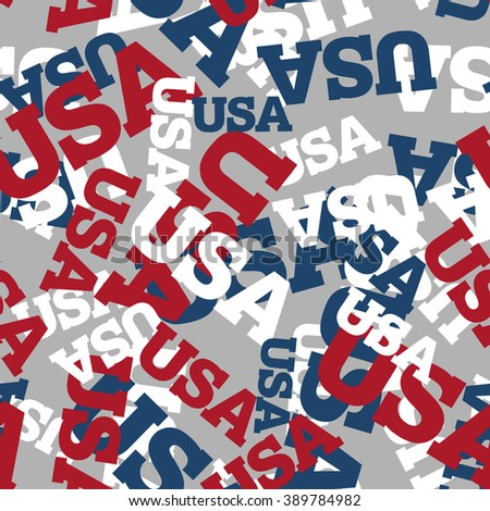 USA seamless pattern. National background. American texture. Patriotic ornament for America. United States America text pattern. Fabric texture