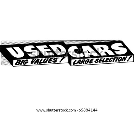 Used Cars Big Value - Ad Banner - Retro Clipart - stock vector