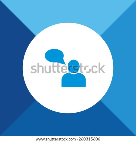 User With Comments Icon On Blue Background. Eps-10. - stock vector
