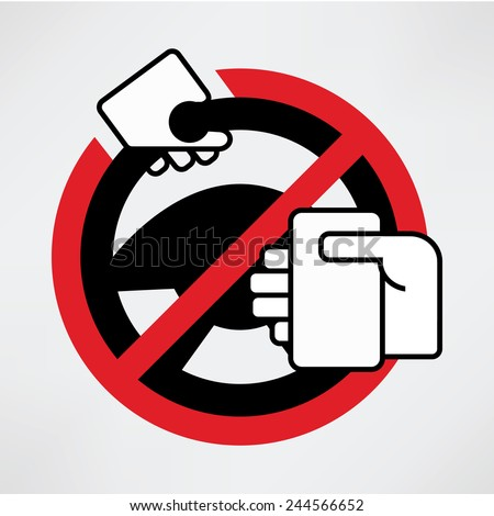 Using phone while driving is prohibited. Do not text and drive concept. - stock vector