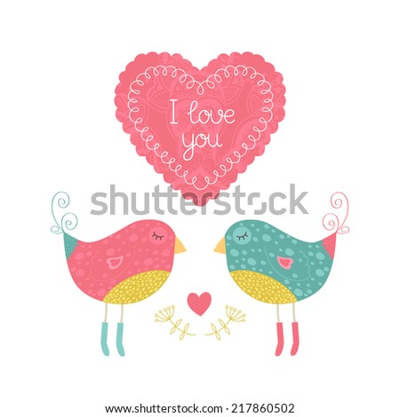 Valentine card with cute bird. Vector illustration I love you isolated on white background with love. - stock vector