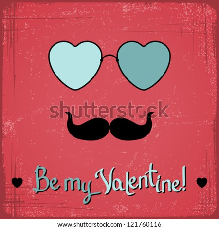 Valentine card with glasses, heart and mustache. - stock vector