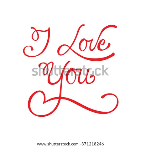 Valentine card with hand lettering I Love You. Vector illustration (eps8) - stock vector
