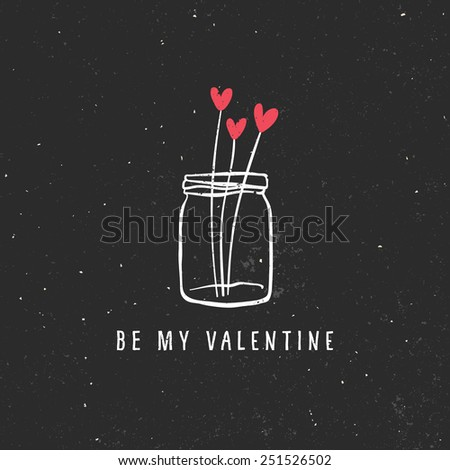 Valentine's day greeting card with bouquet of hearts in glass jar and lettering on chalkboard. Vector hand drawn illustration. - stock vector