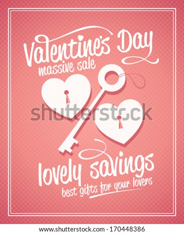 Valentine`s day massive sale typographic design with key and hearts. - stock vector