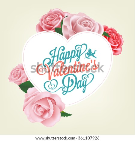 Valentine's Day Typographical Card, With Roses - stock vector
