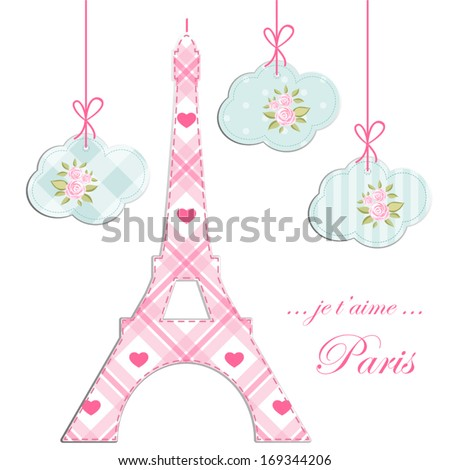 Valentines day background as fabric patchwork Eiffel tower of Paris with hearts and clouds with roses in shabby chic style. Translation: I love you - stock vector