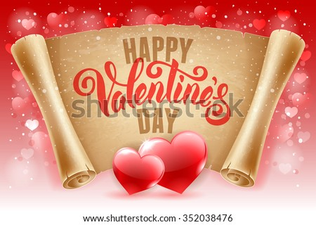 Valentines Day greeting card with two red hearts, calligraphic text Happy Valentines Day on old scroll paper. Vector illustration. - stock vector