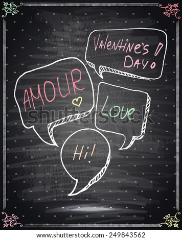 Valentines Day Lettering on a Chalkboard Background. Valentine card.