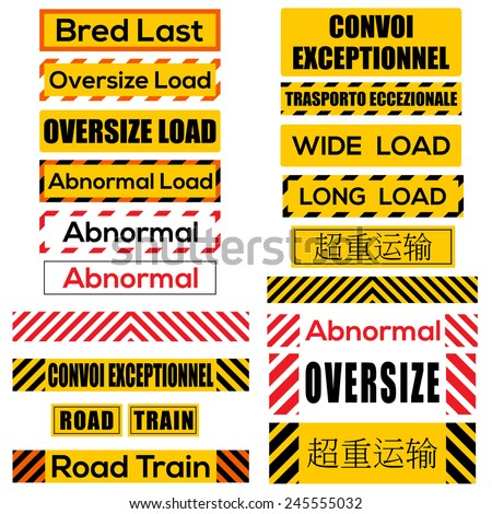 Various oversize load international signs and symbols (Chinese text: Overweight transport, French text Convoi Exceptionnel: Exceptional Convoy, Italian Trasporto Eccezionale: Exceptional Transport) - stock vector