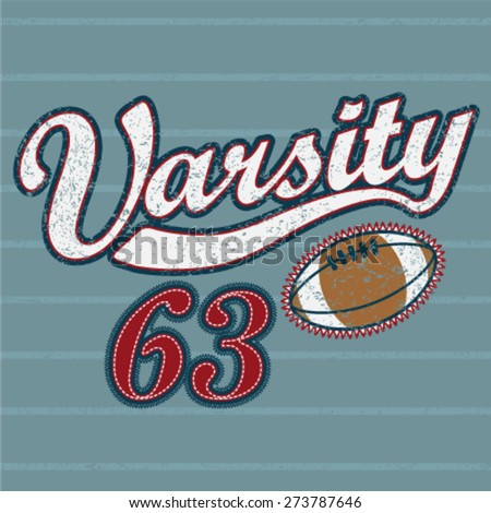 Varsity graphic. Vector illustration. T-Shirt graphic design. Typography design