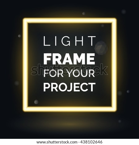Vector abstract neon frame, light frame for your project - stock vector