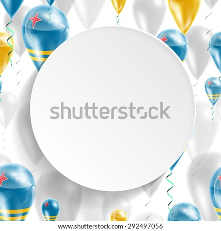 Vector air balloons festive pattern with Flag of Aruba. Celebration and gifts. Paper circle with festive balloons on a white background. Independence Day. Balloons on the feast of the national day.  - stock vector