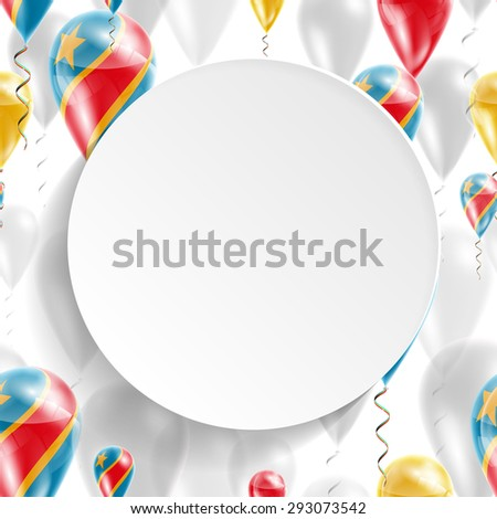 Vector air balloons festive pattern with Flag of Democratic Republic of Congo. Celebration. Paper circle with festive balloons on white background. Independence Day. Balloons on feast of national day - stock vector