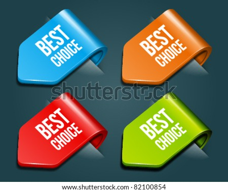 Vector arrow stickers set with best choice message. Eps 10. - stock vector