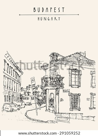 Vector artistic illustration of street corner in Budapest city, Hungary. Monochrome hand drawing travel sketch with hand lettering. Vertical postcard greeting card design template