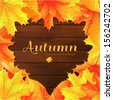 Vector autumn background with maple leaves. Lettering. Autumn template. - stock vector