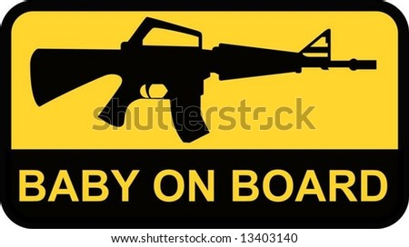 vector. Baby Armalite on board sign - stock vector