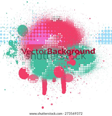 Vector background with blots, splats and halftone effect - stock vector