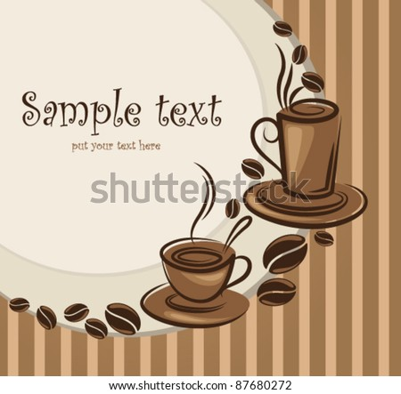 vector background with images of cups and coffee beans - stock vector