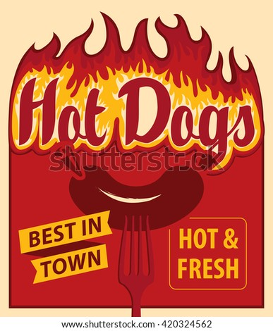 vector banner with hot dog in retro style sausage and fire on fork