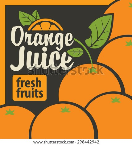 Vector banner with oranges and inscription fresh juices - stock vector