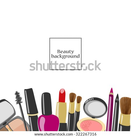 Vector beauty and makeup illustration. Cosmetics background template. Mascara, lipstick, eyeliner, blush, powder, eyeshadows, perfume, nail polish, brushes with copyspace.