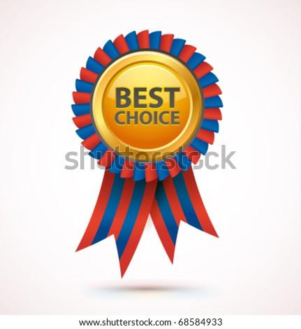 Vector best choice award. - stock vector