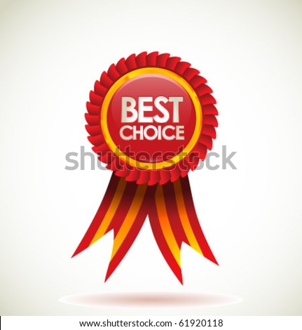 Vector best choice red label with ribbons. - stock vector