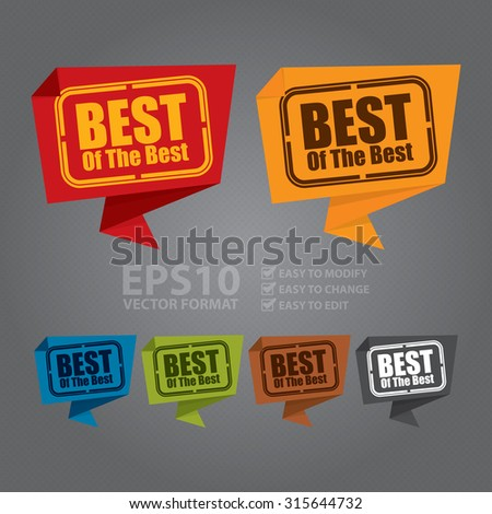 Vector : Best of The Best Paper Origami Speech Bubble or Speech Balloon Sticker, Label, Sign or Icon - stock vector