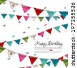 Vector birthday card with confetti and bunting flags. - stock photo