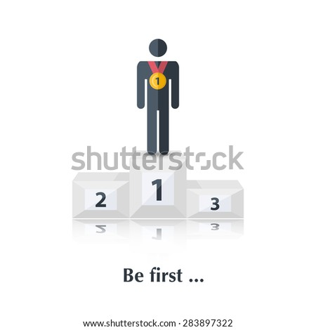 Vector  black male icon,pictogram.Concept first place,winner, medal, award, competition,over white with text Be first,in flat stile